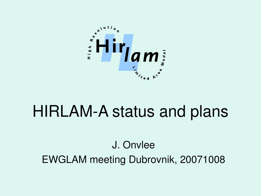 hirlam a status and plans l.