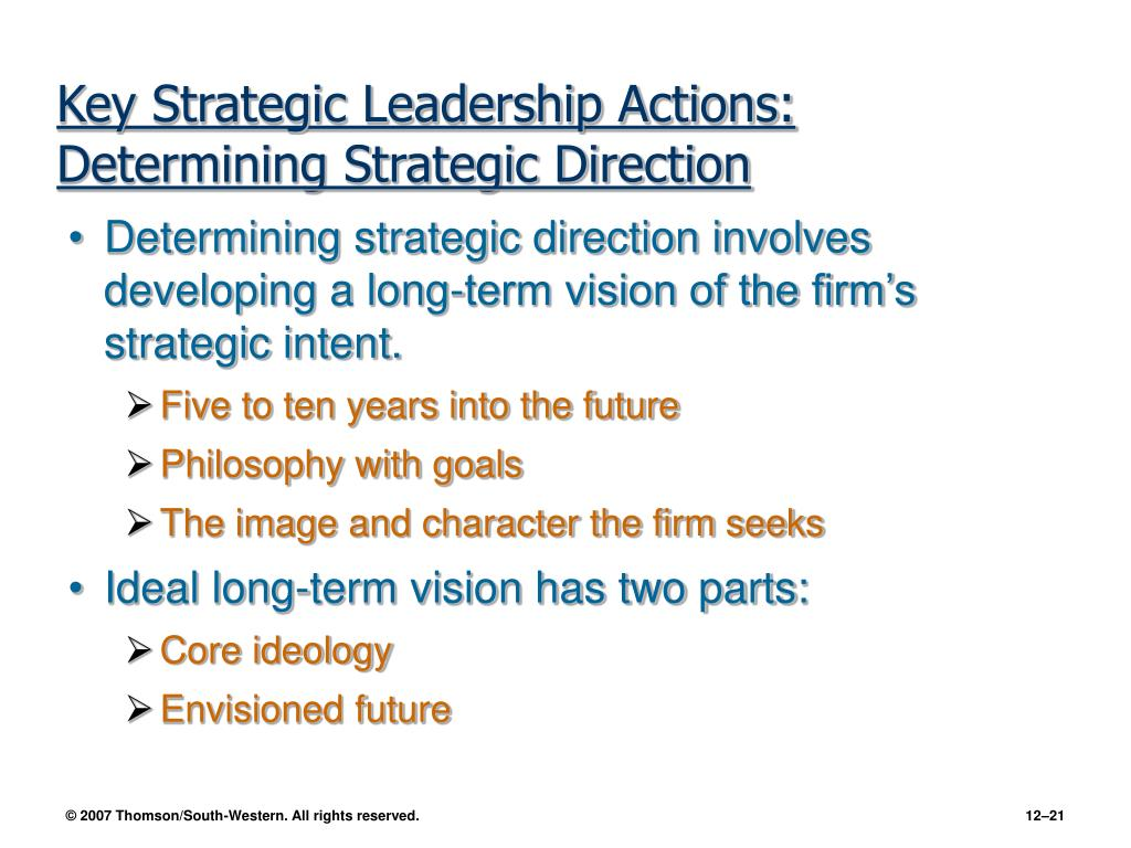 Key Strategic Leadership Actions: Determining Strategic Direction