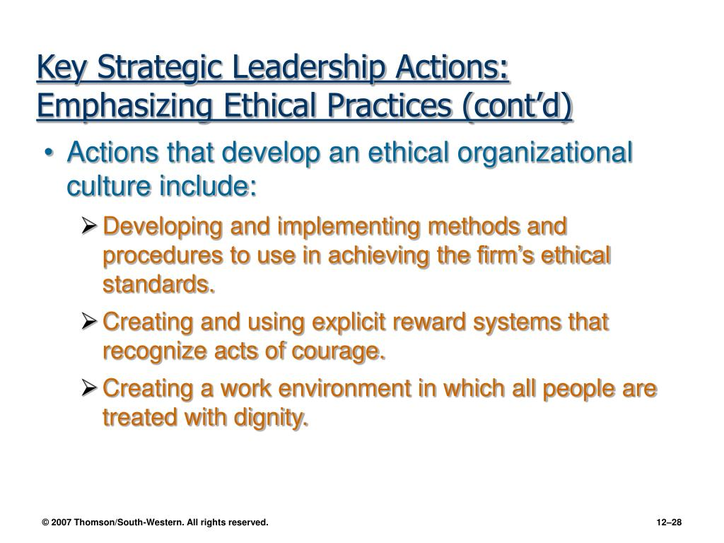 Key Strategic Leadership Actions: Emphasizing Ethical Practices (cont'd)