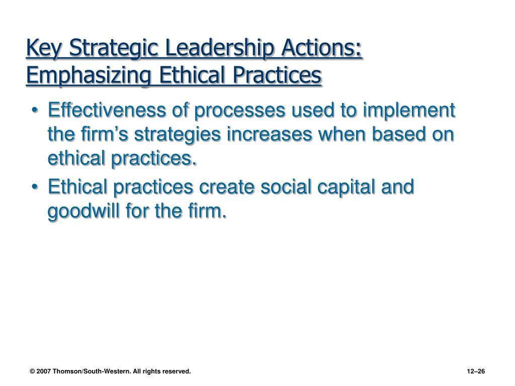 Key Strategic Leadership Actions: Emphasizing Ethical Practices