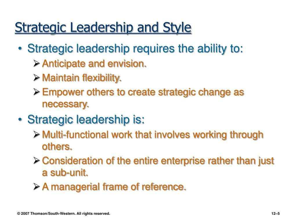 Strategic Leadership and Style