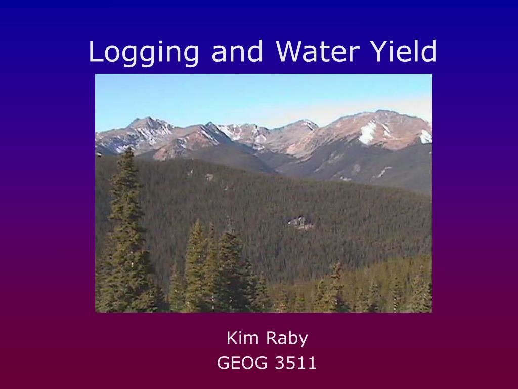 logging and water yield l.