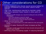 other considerations for co