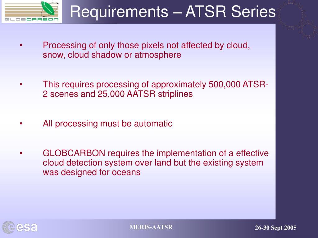 Requirements – ATSR Series