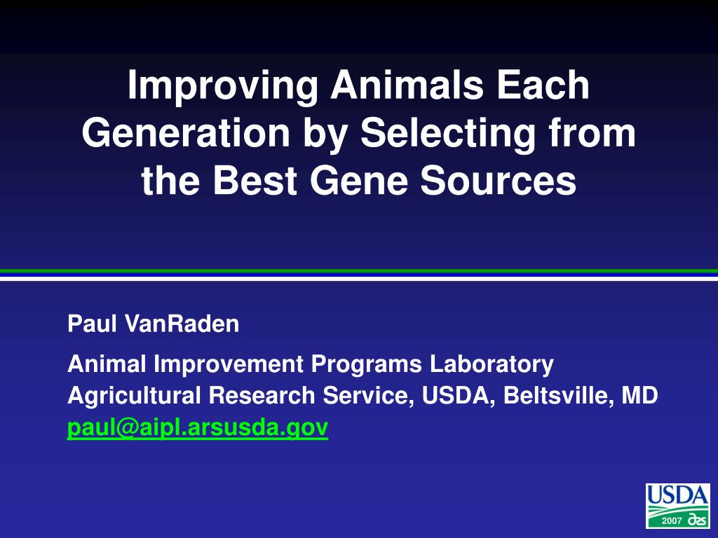 improving animals each generation by selecting from the best gene sources l.