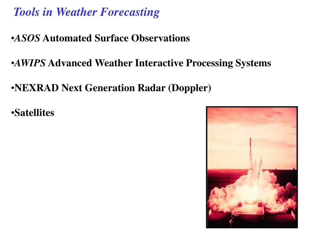 Tools in Weather Forecasting