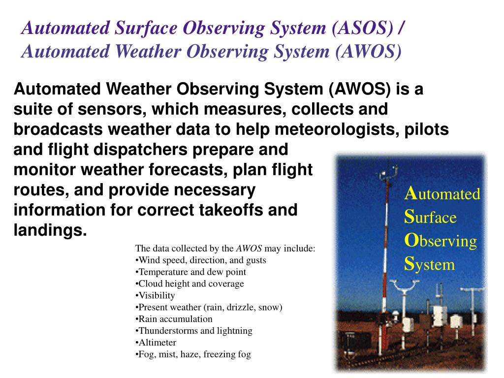 Automated Surface Observing System (ASOS) /