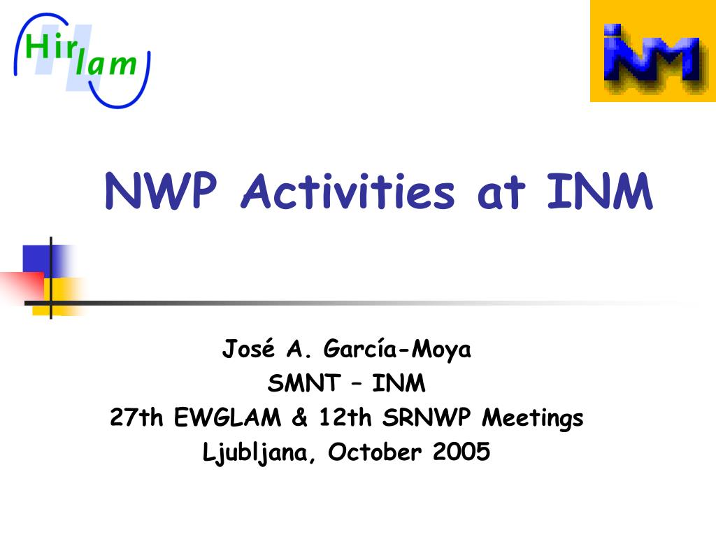 nwp activities at inm l.