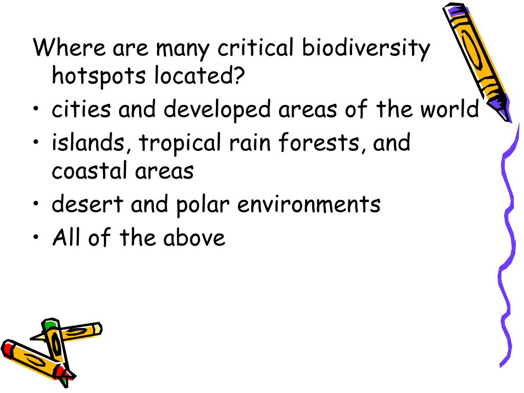 Where are many critical biodiversity hotspots located?