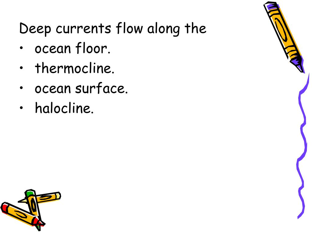 Deep currents flow along the