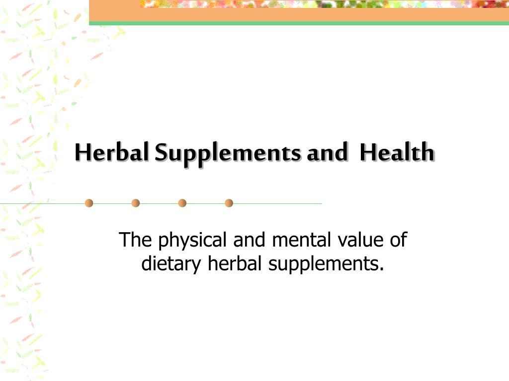 herbal supplements and health l.