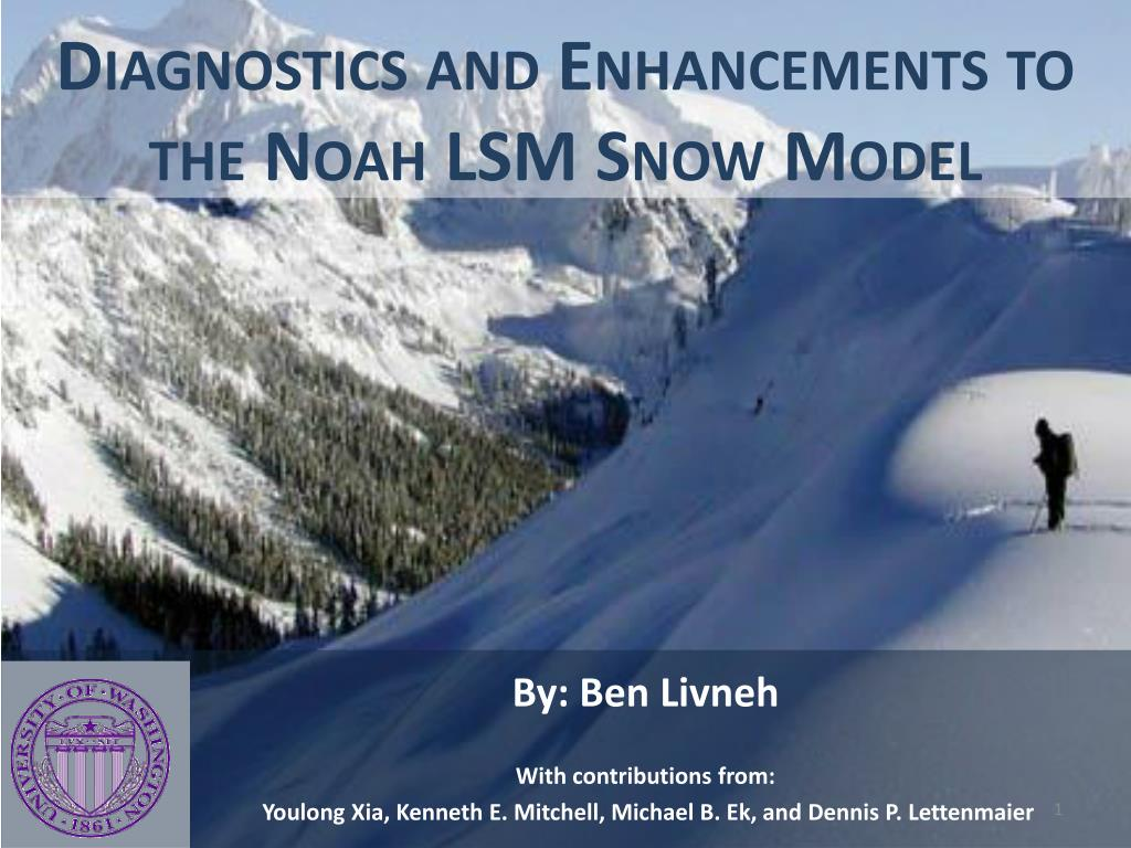 diagnostics and enhancements to the noah lsm snow model l.