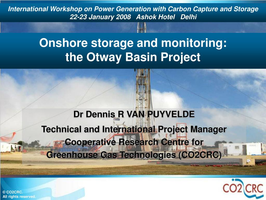 onshore storage and monitoring the otway basin project l.