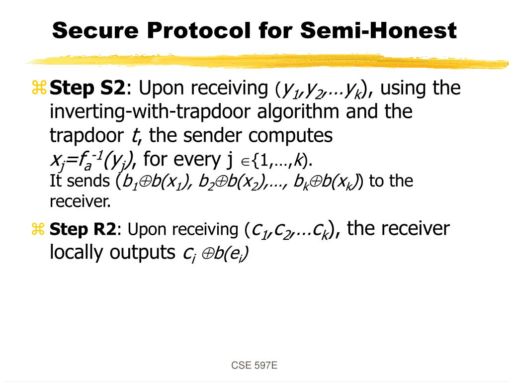 Secure Protocol for Semi-Honest