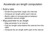 accelerate arc length computation