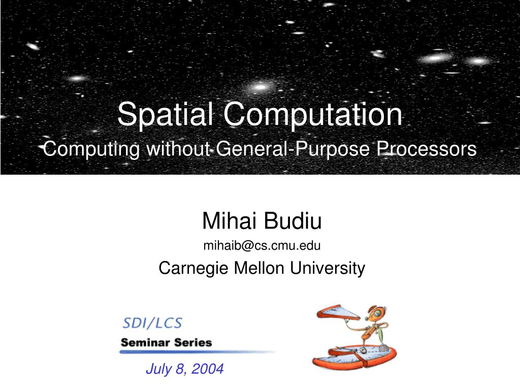 spatial computation computing without general purpose processors l.