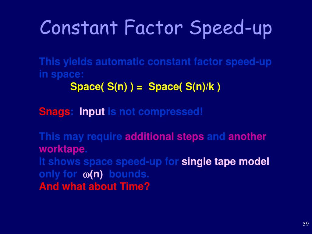 Constant Factor Speed-up