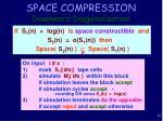 space compression downward diagonalization