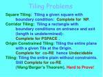 tiling problems