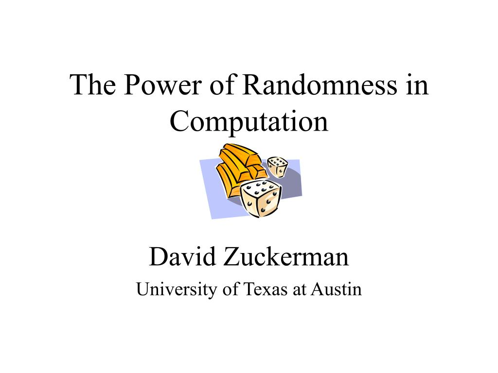 the power of randomness in computation l.