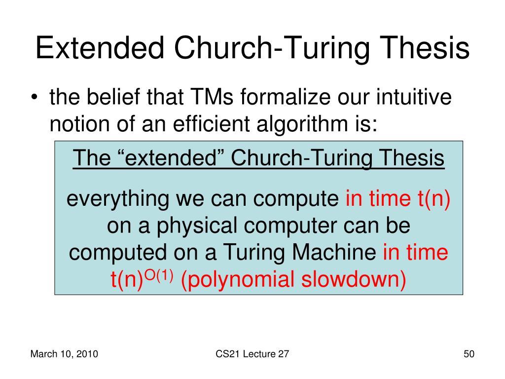 church turing thesis quantum The converse is the church-turing thesis: eff ⊆ t ot this is more  between  newtonian mechanics and quantum mechanics what did impress gödel was.