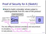 proof of security for a sketch
