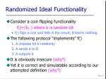randomized ideal functionality