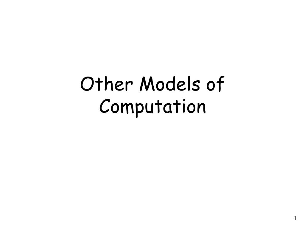 other models of computation l.