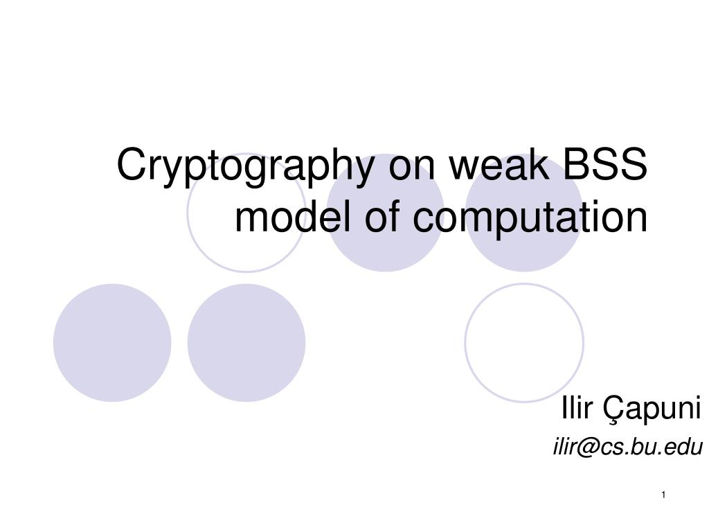 cryptography on weak bss model of computation l.