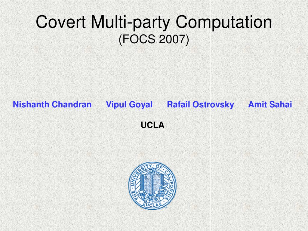 covert multi party computation focs 2007 l.