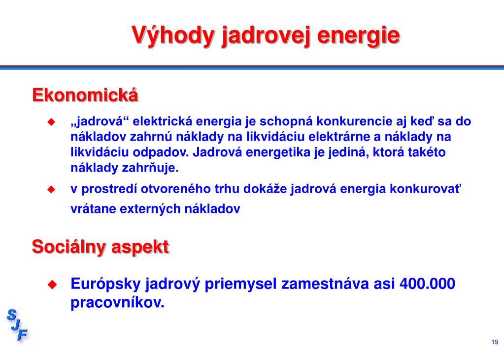 Výhody jadrovej energie