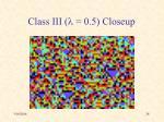 class iii l 0 5 closeup