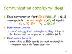 communication complexity ideas