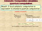 adiabatic computation simulates quantum computation31