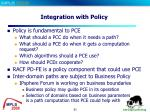 integration with policy