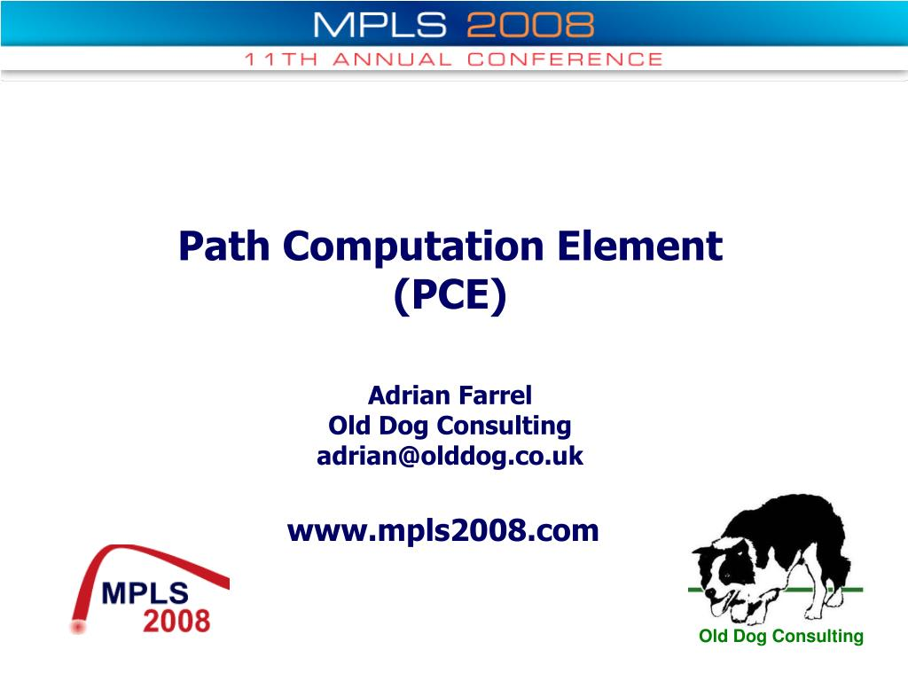 path computation element pce adrian farrel old dog consulting adrian@olddog co uk l.