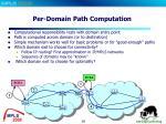 per domain path computation