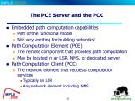 the pce server and the pcc