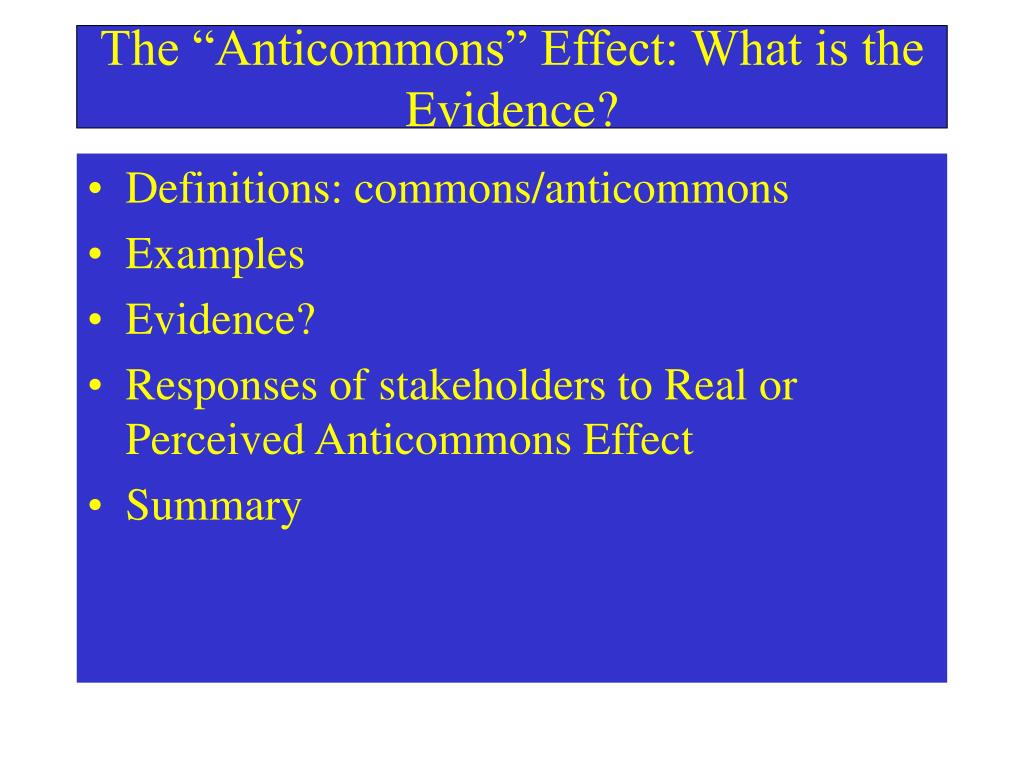 the anticommons effect what is the evidence l.