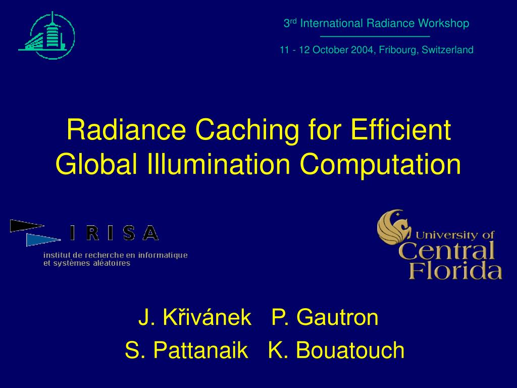 radiance caching for efficient global illumination computation l.