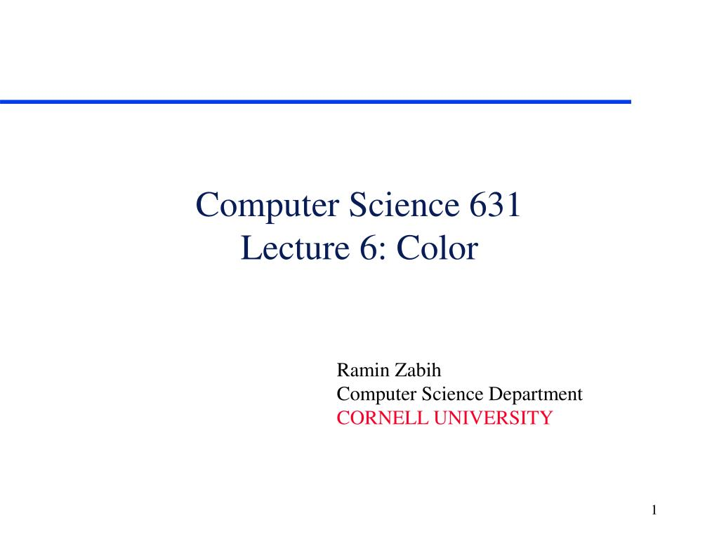 computer science 631 lecture 6 color l.