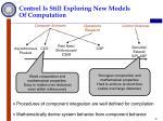 control is still exploring new models of computation