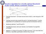 iterative algorithm for a locally optimal threshold scalar system binary symmetric channel