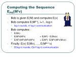 computing the sequence e pk m i v