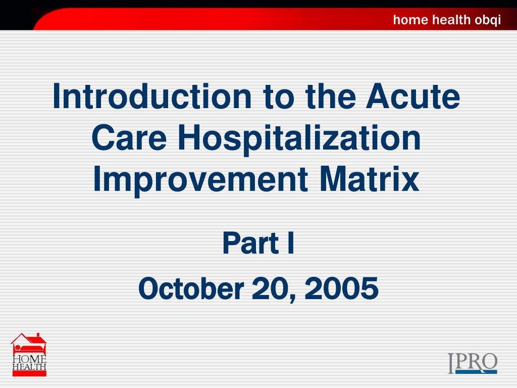 Ppt Introduction To The Acute Care Hospitalization
