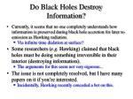 do black holes destroy information