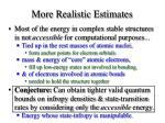 more realistic estimates