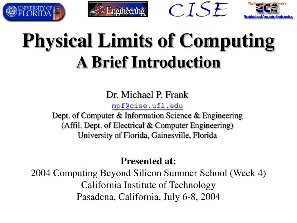 physical limits of computing a brief introduction l.
