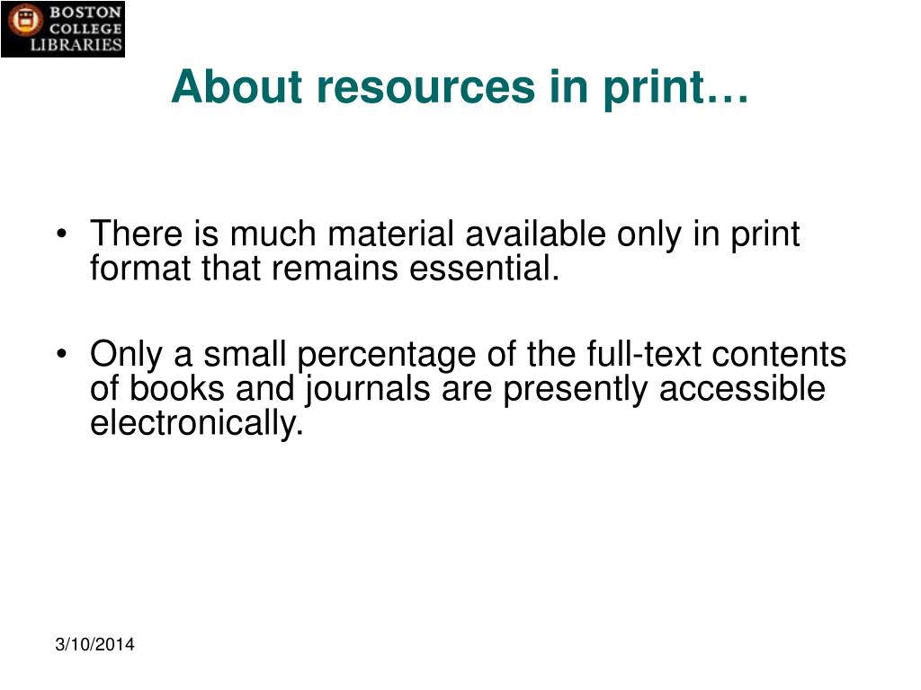 About resources in print…