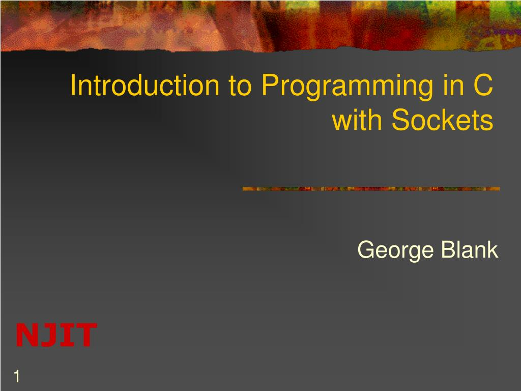 introduction to programming in c with sockets l.
